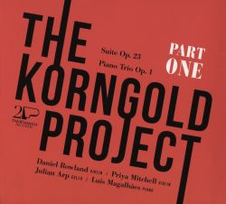 Julian Arp / Luís Magalhães / Priya Mitchell / Daniel Rowland - The Korngold Project Part 1