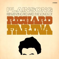 Reinventing Richard: The Songs of Richard Fariña