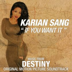 Karian Sang - If You Want It [Music From