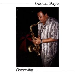 Odean Pope - Serenity