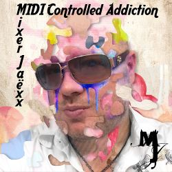 MIDI Controlled Addiction