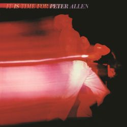 It Is Time for Peter Allen
