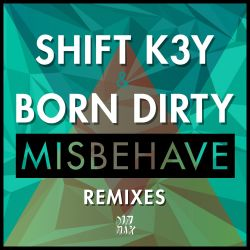 Misbehave: Remixes