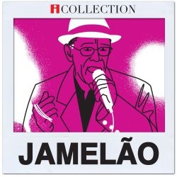 Jamelão - iCollection: Jamelão