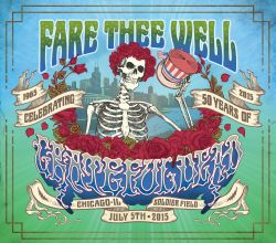Fare Thee Well: Celebrating 50 Years of Grateful Dead - July 5, 2015