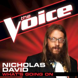 Nicholas David - What's Going On [The Voice Performance]