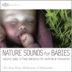 Akim Bliss - Nature Sounds for Babies: Natural Baby Lullaby Ambiance for Bedtime