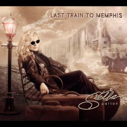 Stella Parton - Last Train to Memphis