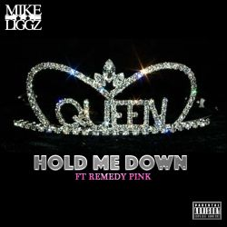Mike Liggz - Hold Me Down