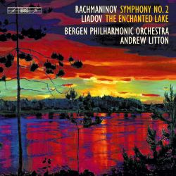Rachmaninov: Symphony No. 2; Liadov: The Enchanted Lake