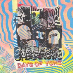 The Sharrows - Days of Yore