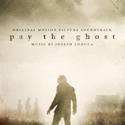 Pay the Ghost [Original Motion Picture Soundtrack]
