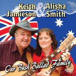 Keith Jamieson - Our Bush Ballad Family