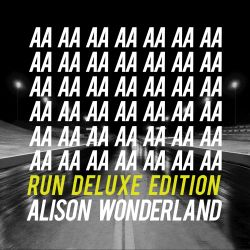 Alison Wonderland - Deluxe Edition: Run