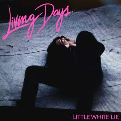 Living Days - Little White Lie