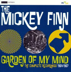 Mickey Finn - Garden of My Mind: Complete Recordings 1964-67