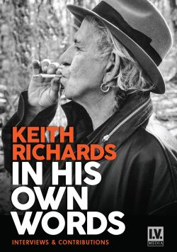 Keith Richards - In His Own Words