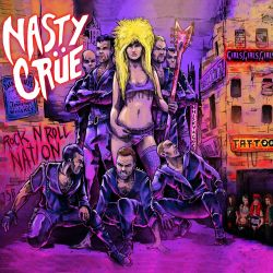 Nasty Crue - Rock N Roll Nation