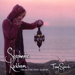 Stephanie Kirkham - Tiny Spark