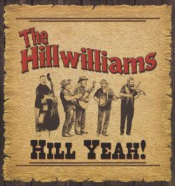 The Hillwilliams - Hill Yeah!