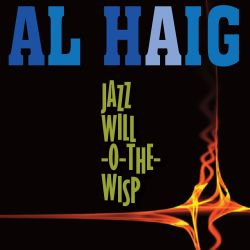 Al Haig Trio - Jazz Will O the Wisp
