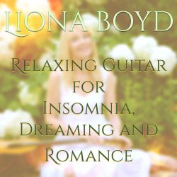 Relaxing Guitar for Insomnia, Dreaming and Romance