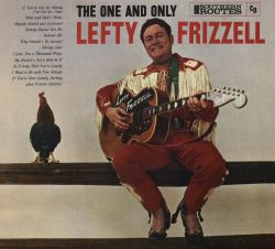 The One and Only Lefty Frizzell