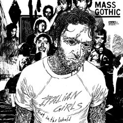 Mass Gothic - Every Night You've Got to Save Me