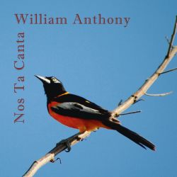 William Anthony - Nos Ta Canta