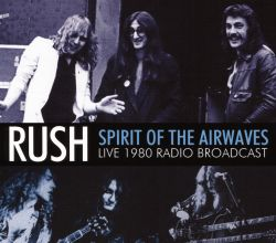 Rush - Spirit of the Airwaves
