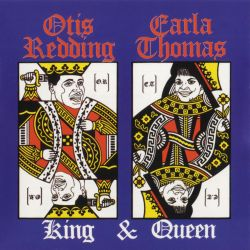 Otis Redding / Carla Thomas - King & Queen
