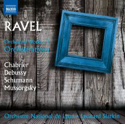 Ravel: Orchestral Works, Vol. 3 - Orchestrations