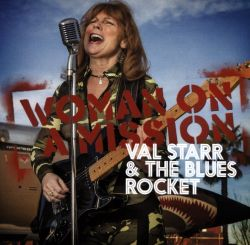 Val Starr / Val Starr & the Blues Rocket - Woman on a Mission
