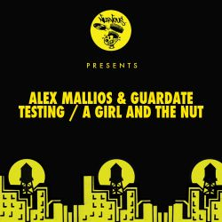 Guardate / Alex Mallios - Testing / A Girl and the Nut