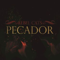 Rebel Cats - Pecador