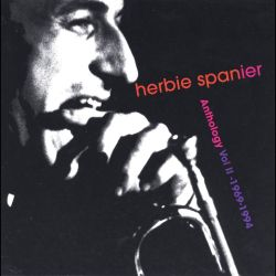Herbie Spanier - Anthology, Vol. 2 1969-1994