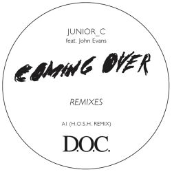 Junior_C - Coming Over Remixes