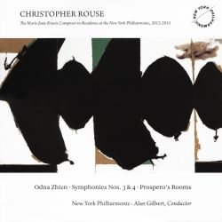 Christopher Rouse: Odna Zhizn; Symphonies Nos. 3 & 4; Prospero's Rooms