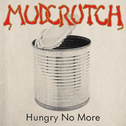 Mudcrutch - Hungry No More