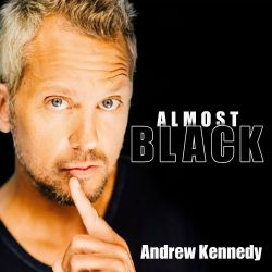 Andrew Kennedy - Almost Black
