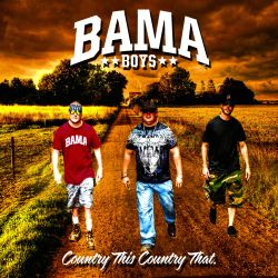 Bama Boys - Country This, Country That