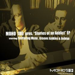 Groove Junkies / Stuttering Munx - MoHo 180 Presents