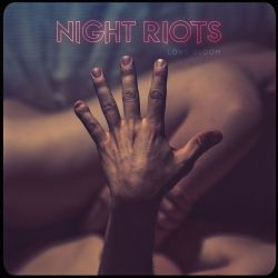 Night Riots - Fangs