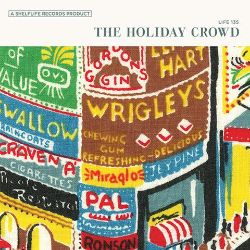 The Holiday Crowd - Holiday Crowd