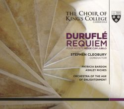 Duruflé: Requiem; Four Motets; Messe Cum Jubilo