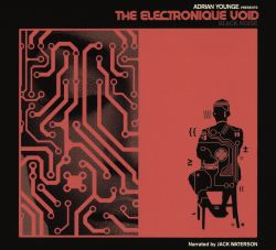 Adrian Younge Presents the Electronique Void