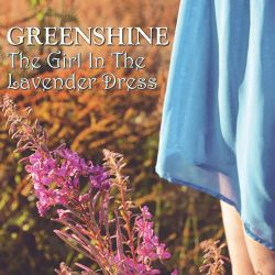 Greenshine - The Girl in the Lavender Dress