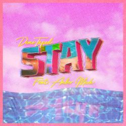 Demo-Taped - Stay