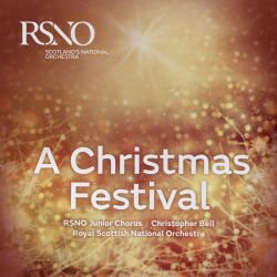 Christopher Bell / Royal Scottish National Orchestra - A Christmas Festival