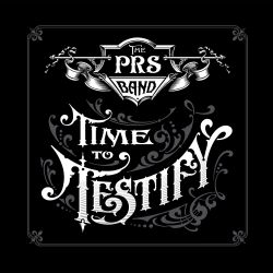 The Paul Reed Smith Band - Time to Testify